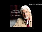 Michael McDonald - This Christmas - Every time Christmas comes around