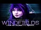 Gimbal & Sinan ft Veela - Windfields - Lab Of Music Remix (Dance / Dubstep)