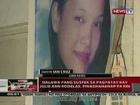 QRT: 2 pang suspek sa pagpatay kay Julie Ann Rodelas, pinaghahanap pa rin
