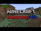 Minecraft HARDCORE S. 1 - #34