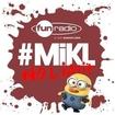 L'intégrale du 30 juillet 2013 - #Mikl No Limit Fun Radio