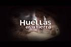 Trailer - Huellas en La Tierra